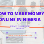 How To Make N250,000 Monthly In Nigeria Working From Home