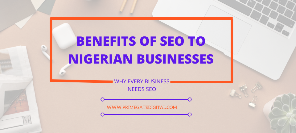 Benefits-of-seo-to-Nigerian-businesses