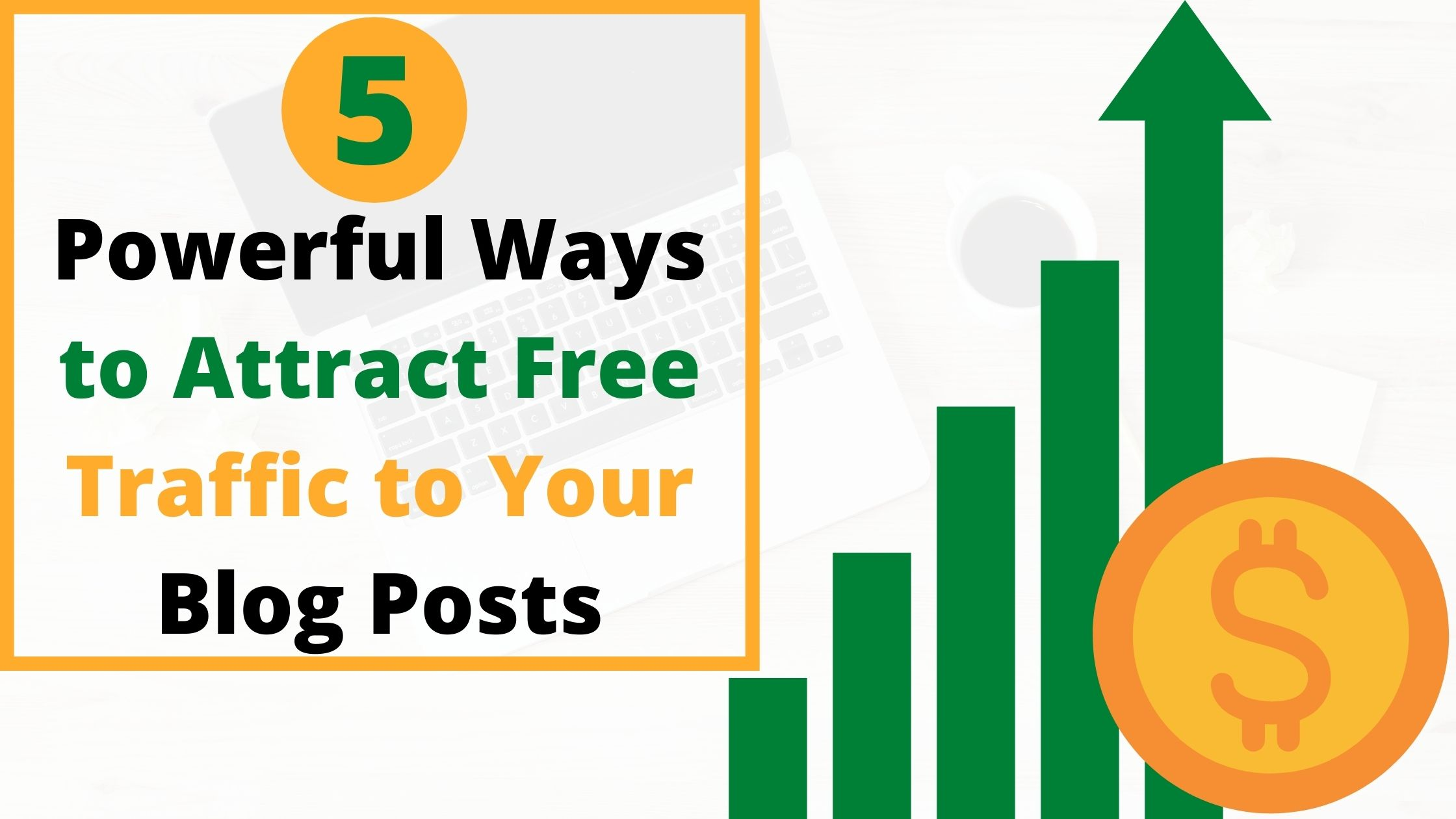 How to get free traffic to blog posts