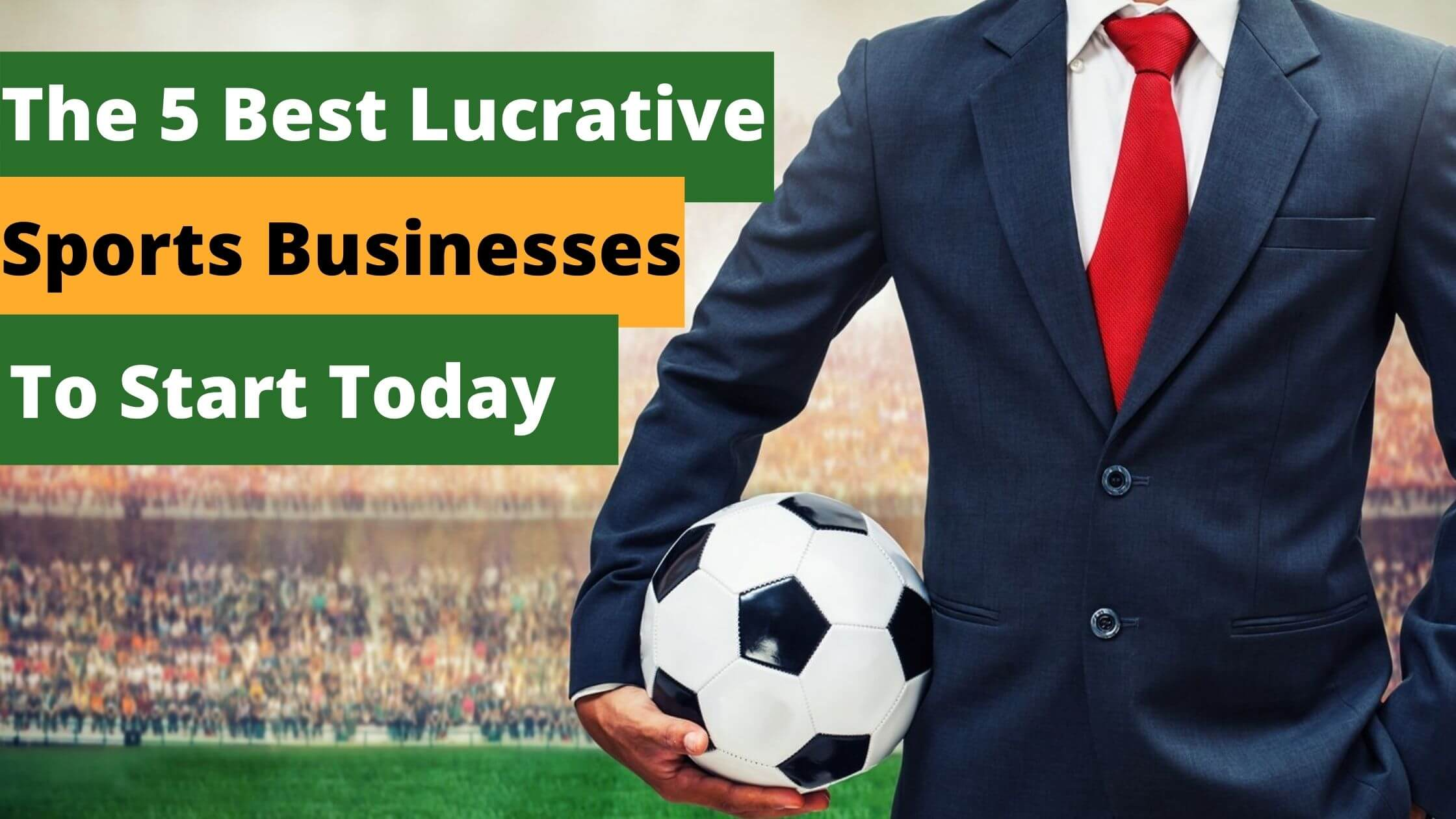 Lucrative Sports Businesses