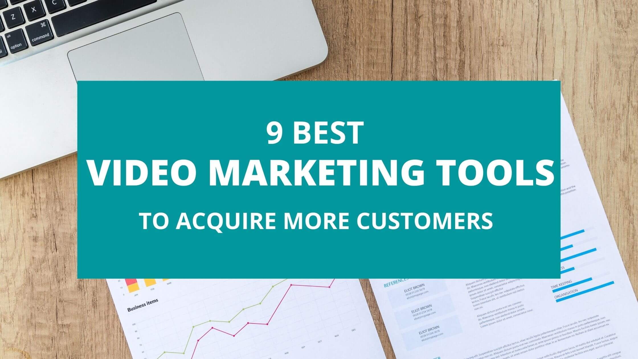 Video marketing tools