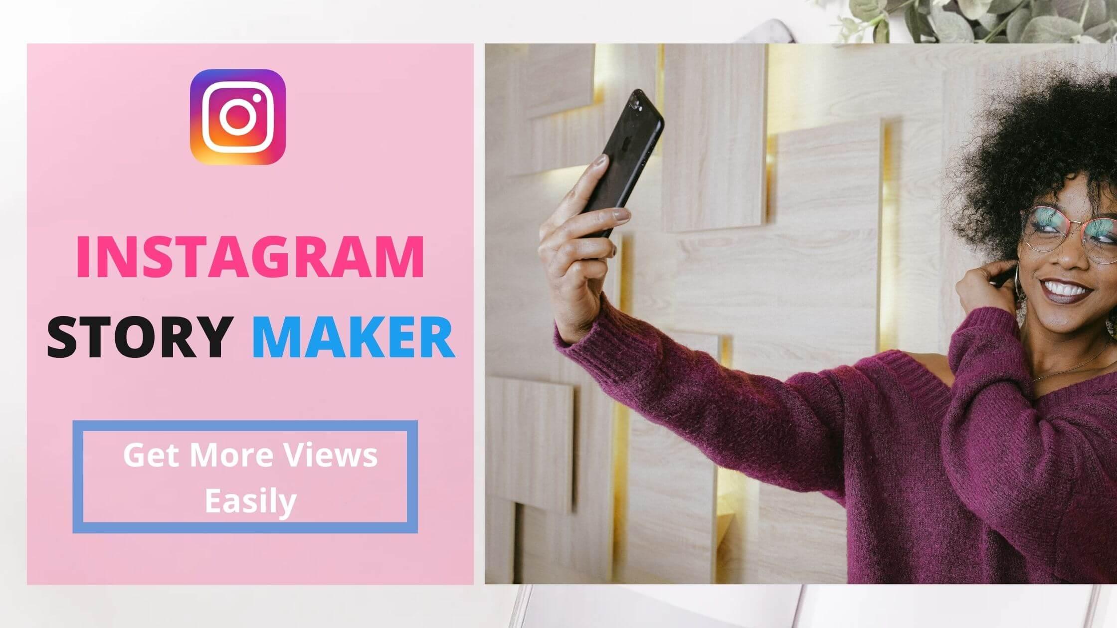 Instagram story maker