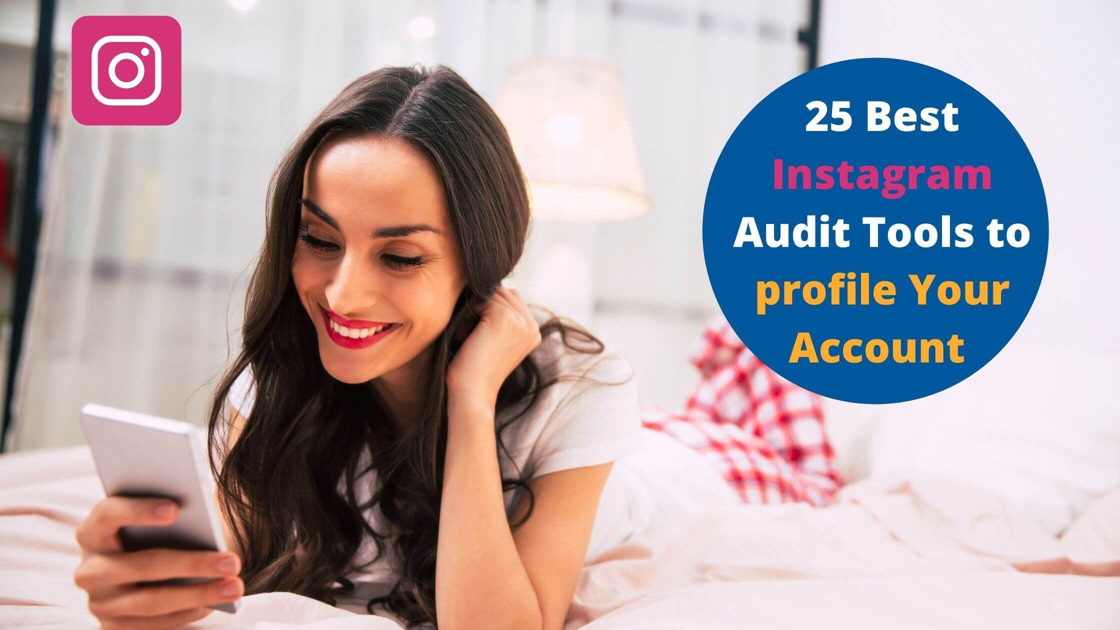 Instagram Audit Tools to profile Your Account